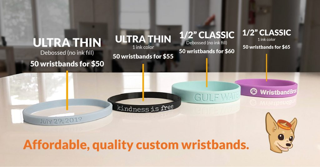 50 wristbands start as low as $50